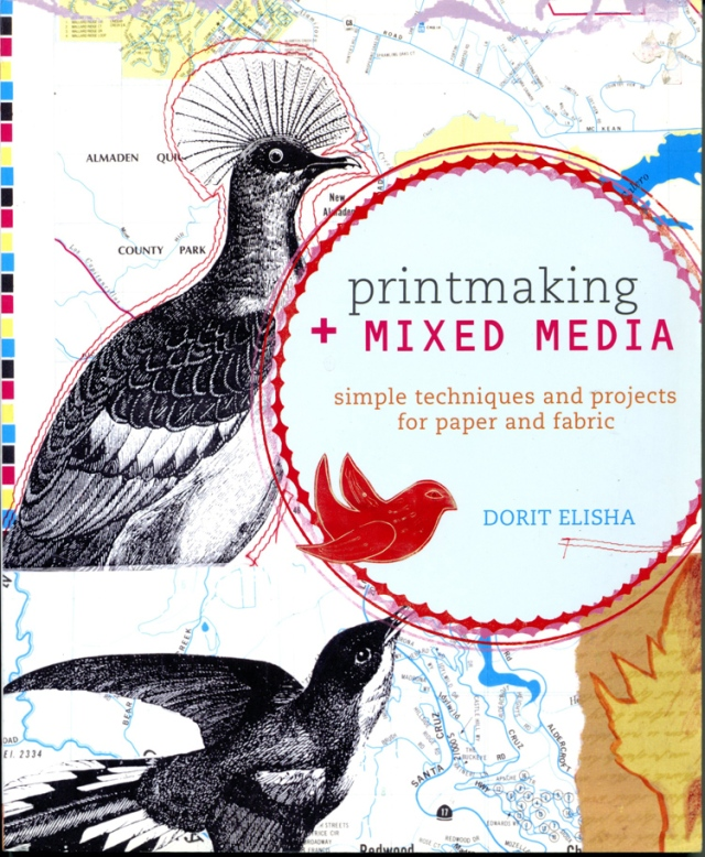 "Artist / author Dorit Elisha's book ""Printmaking and Mixed Media"""